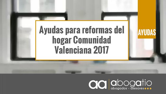 ayudas y subvenciones para reformas del hogar 2017 com