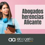 abogados herencias alicante